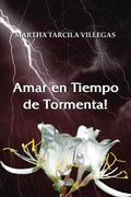 Amar En Tiempo De Tormenta!
