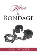 Mose in Bondage