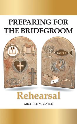Preparing for the Bridegroom