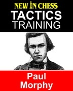 Tactics Training Paul Morphy
