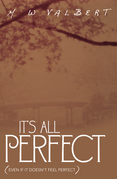 It's All Perfect
