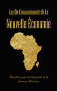 Les Dix Commandements De La Nouvelle Économie