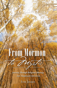 From Mormon to Mystic