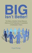 Big Isn'T Better!