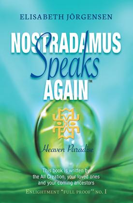 Nostradamus Speaks Again™