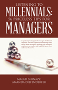 Listening to Millennials: 56 Priceless Tips for Managers