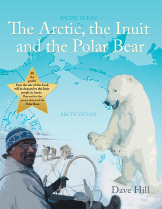 The Arctic, the Inuit, and the Polar Bear