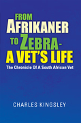 From Afrikaner to Zebra –  a Vet'S Life