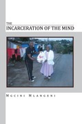 The Incarceration of the Mind