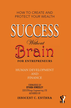 Success Without Brain