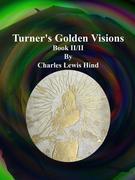 Turner's Golden Visions: Book II/II