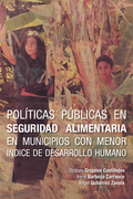 Políticas Públicas En Seguridad Alimentaria En Municipios Con Menor Índice De Desarrollo Humano