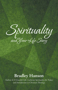 Spirituality and Your Life Story