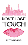 Don'T Lose Touch