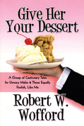 Give Her Your Dessert