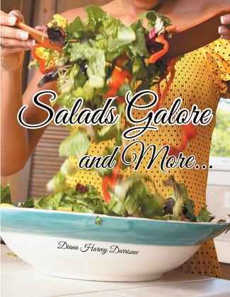 Salads Galore and More...