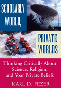 Scholarly World, Private Worlds