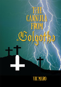 The Cannula from Golgotha
