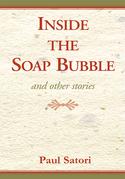 Inside the Soap Bubble