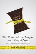 The Power of the Tongue and  Weight Loss