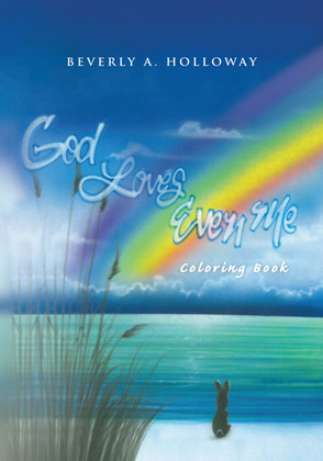 God Loves Even Me: Coloring Book