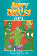 Dirty Turtles