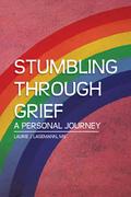 Stumbling Through Grief