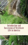 Introduction and Succession of Vertebrate Life in America