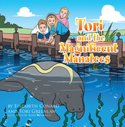 Tori and the Magnificent Manatees