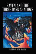 Raven and the Three Dark Shadows