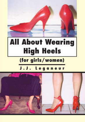 All About Wearing High Heels