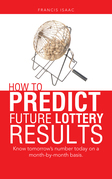 How to Predict Future Lottery Results