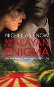 Malayan Enigma