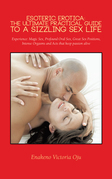 Esoteric Erotica: the Ultimate Practical Guide to a Sizzling Sex Life