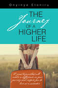 The Journey of a Higher Life