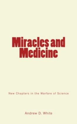 Miracles and Medicine