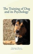 The Training of Dog and its Psychology