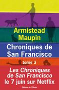 Chroniques de San Francisco - tome 3