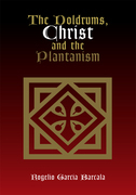 The Doldrums, Christ and the Plantanism