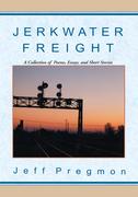 Jerkwater Freight