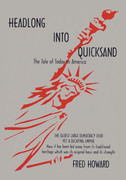 Headlong into Quicksand: the Tale of Today in America