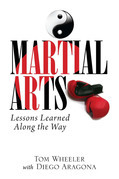 Martial Arts: Lessons Learned Along the Way