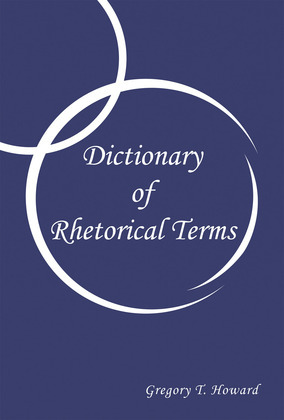 Dictionary of Rhetorical Terms