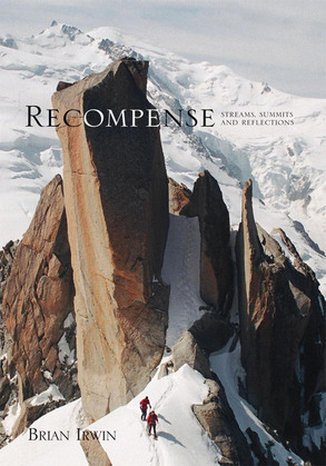 Recompense: Streams, Summits and Reflections