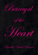 Betrayal of the Heart