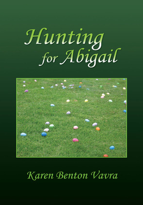 Hunting for Abigail