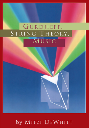 Gurdjieff, String Theory, Music