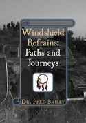 Windshield Refrains: Paths and Journeys
