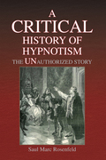 A Critical History of Hypnotism