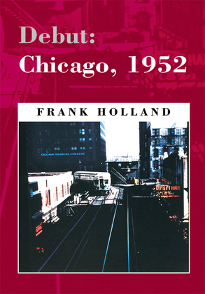 Debut: Chicago, 1952